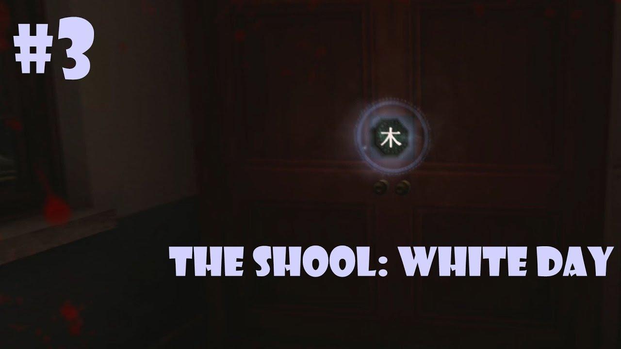 The shool: White day #3 - Giết được ma cây - Mở ra con đường mới...!!