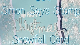Simon Says Stamp Christmas Snowfall Card