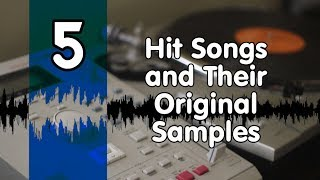 Hit Songs and Their Original Samples Part 5