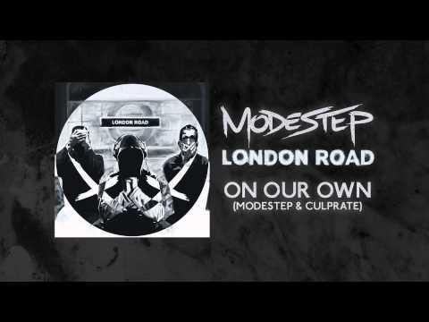 Modestep & Culprate - On Our Own