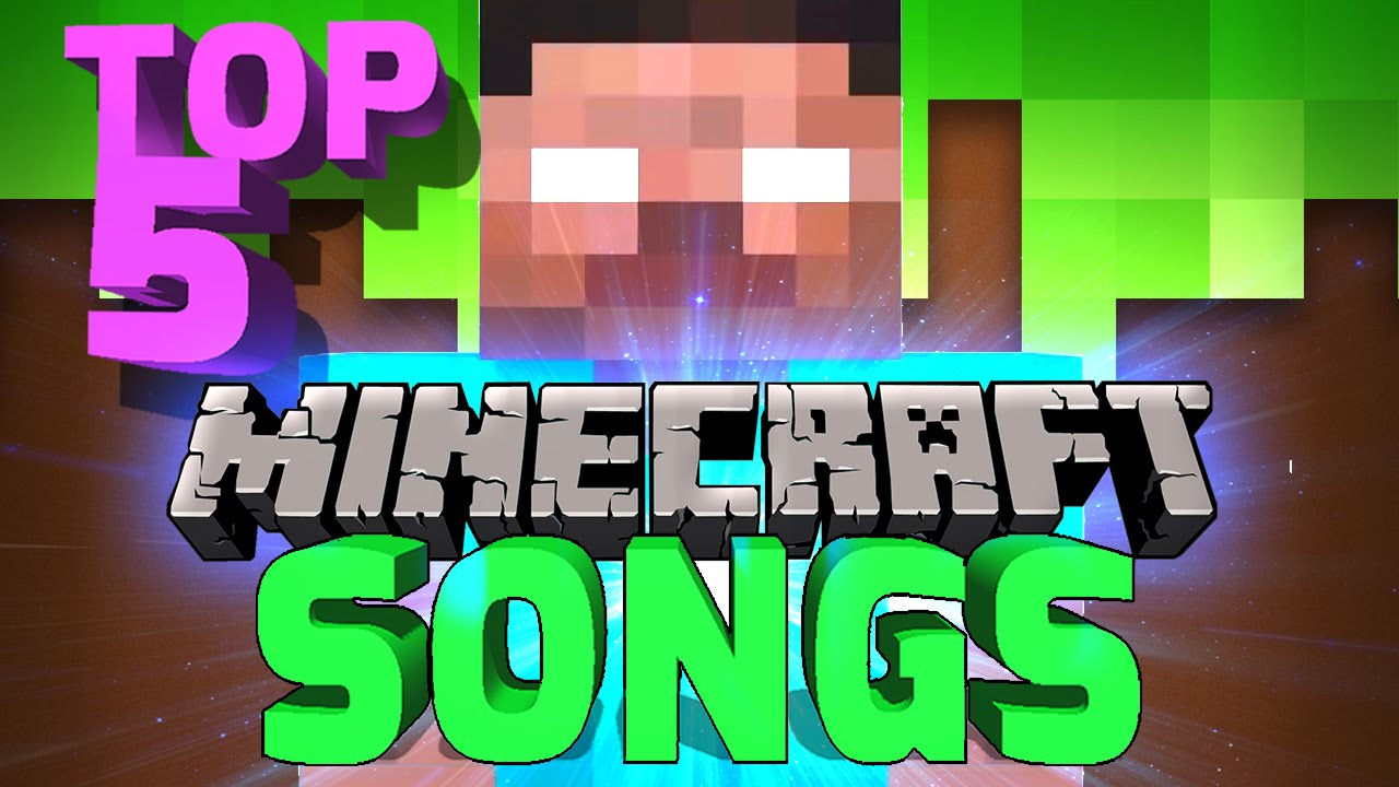 Top 3 minecraft songs - YouTube