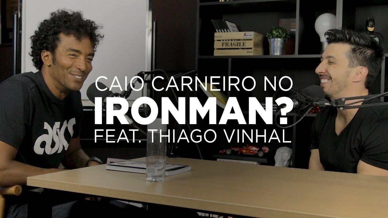Thiago Vinhal fala sobre a prova de Ironman com Caio Carneiro
