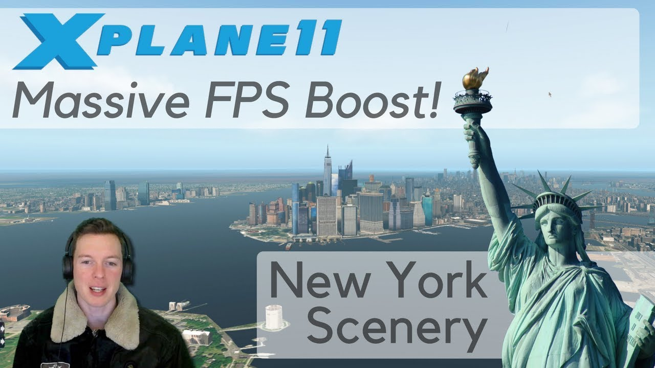 X-Plane FPS Performance Boost / Tweak – Demo on New York