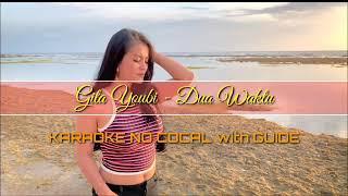 """Download """"Gita Youbi - Dua Waktu (KARAOKE NO VOCAL with GUIDE)"""