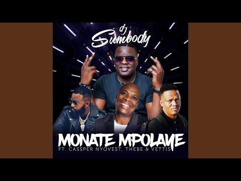 Monate Mpolaye (feat. Cassper Nyovest, Thebe, Veties)