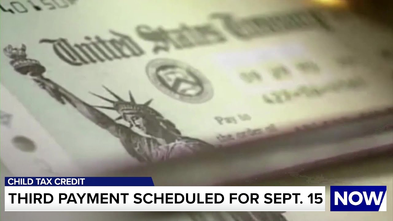 Child tax credits: September payments go out soon. What to do if ...