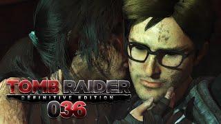 TOMB RAIDER [036] - Alex, mein Held! ★ Let