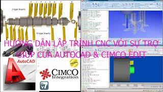 Hướng dẫn lập trình CNC bằng Auto CAD & CIMCO Edit - Bài 1