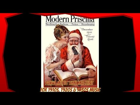 1920s & 1930s Music  Old Time Christmas Songs  @Pax41