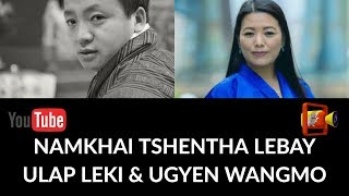 Ulap leki and Ugyen - Namkhai Tshentha labey( HD 1080p)