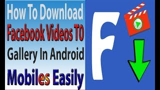 Download lagu How to download facebook videos to gallery in Android mobile   Easy FB video downloader
