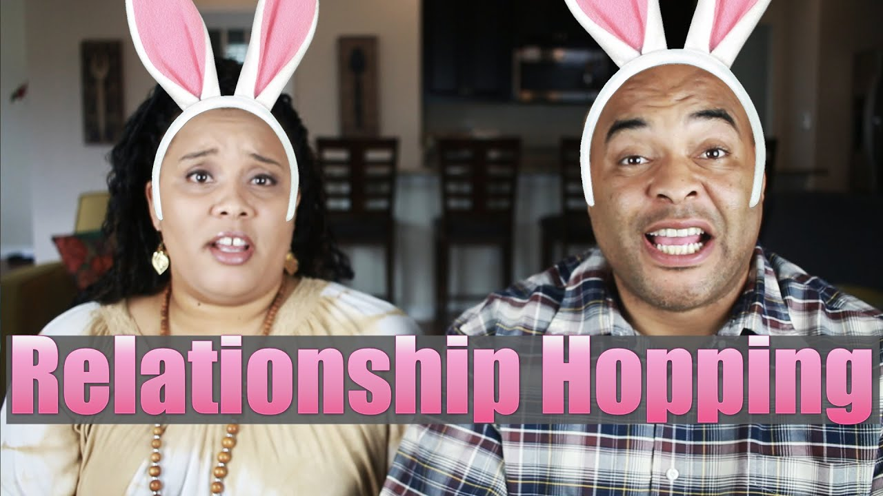 Relationship Hopping ( or