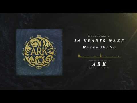 In Hearts Wake - Waterborne