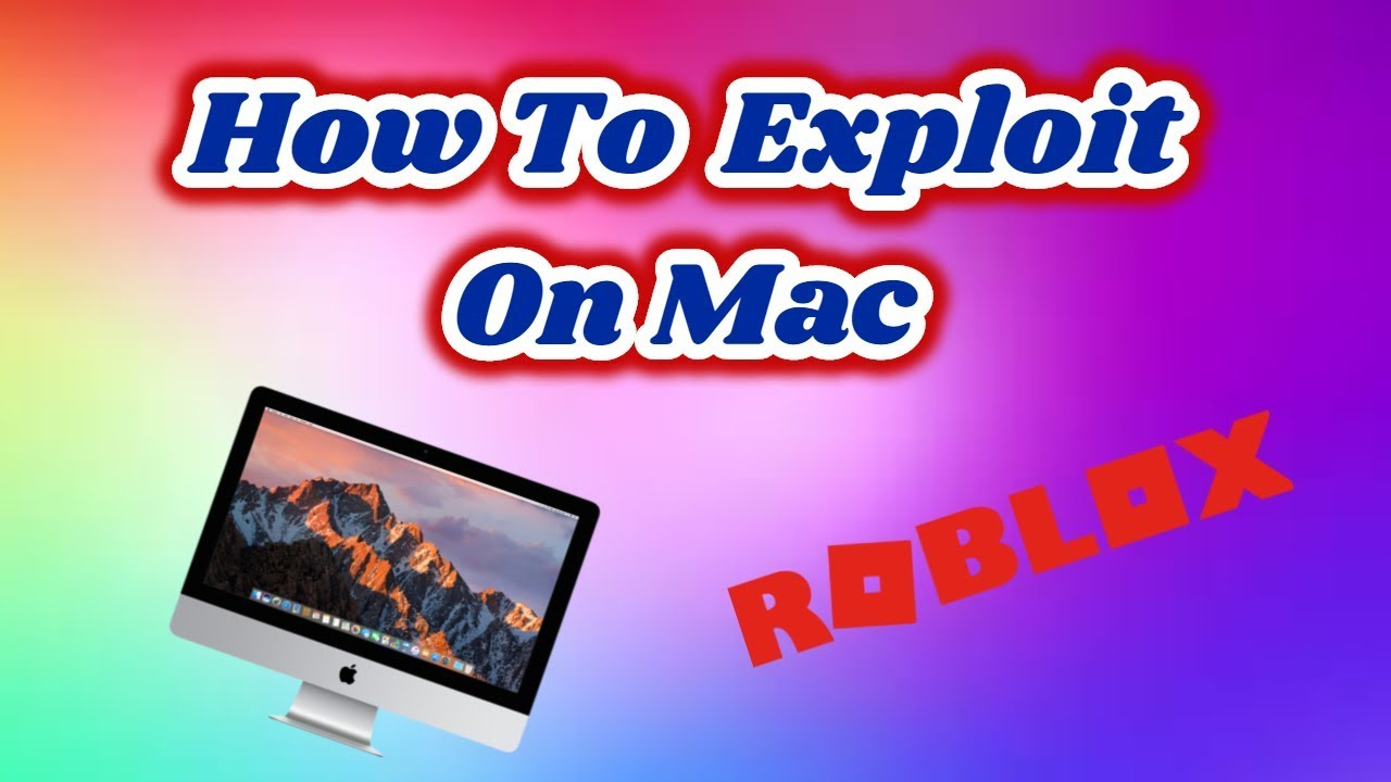 How To Use Any Exploit On Mac Roblox Youtube