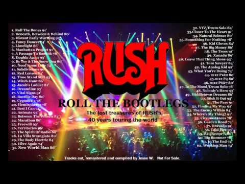 """RUSH - """"Roll The Bootlegs"""" - A 6 Hour Remastered Compilation Of The Best & Rarest"""