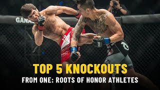 Top 5 Knockouts From ONE: ROOTS OF HONOR Athletes   ONE Highlights