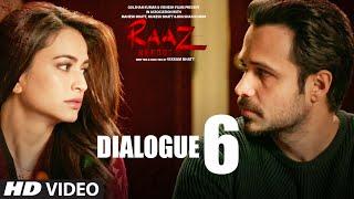 RAAZ REBOOT Dialogue Promo - It's a Very  Powerful Force   Emraan Hashmi, Kriti Kharbanda, Gaurav