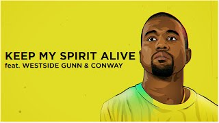 Kanye West - Keep My Spirit Alive (Lyrics) feat. Westside Gunn & Conway