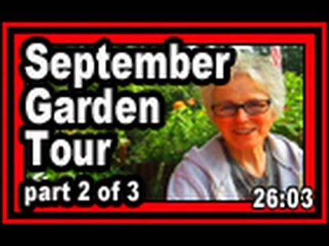 September Garden Tour part 2 - Wisconsin Garden Video Blog 726