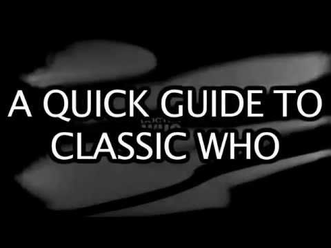 A Quick Guide to Classic Who