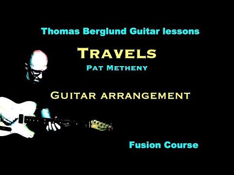 """Travels"" by Pat Metheny - Guitar arrangement"