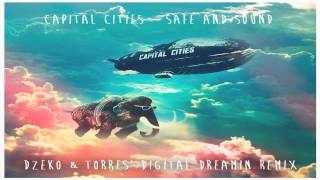 Capital Cities - Safe and Sound (Dzeko & Torres