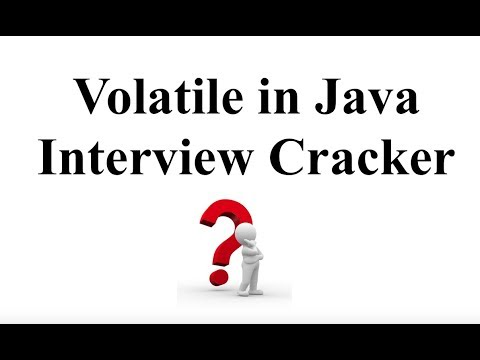 VOLATILE IN JAVA - INTERVIEW CRACKER