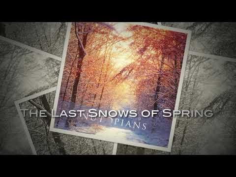 Nutopians - the last snows of spring