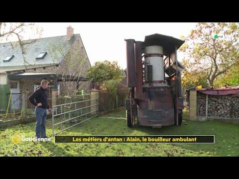 Les métiers d'antan : Alain, le bouilleur ambulant