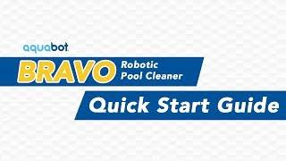 Aquabot Bravo Quick Start Video