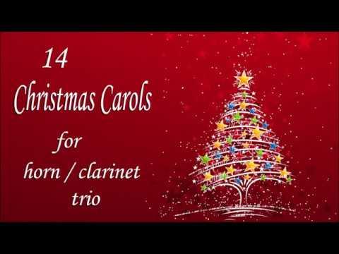 14 Christmas Carols for horn or clarinet trio