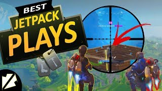 Best Fortnite Jetpack Plays/Clips & Funny Moments 2018