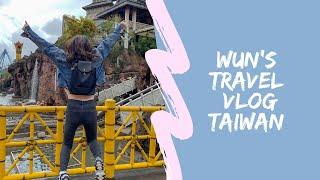 WUN'S TRAVEL VLOG 01 | Taiwan'19