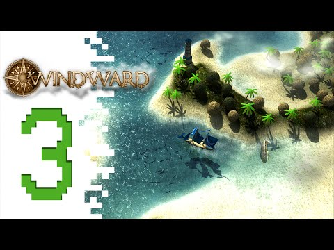 Let's Play Windward - EP03 - Southbound! thumbnail