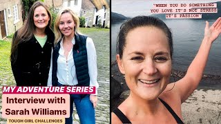 My Adventure Series: interview with Sarah Williams by Simone Talfourd