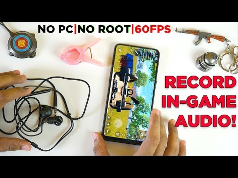 How To Record Internal Audio In Android, Record In-game Audio. NO ROOT NO PC