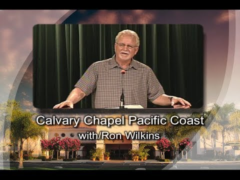 Trust in the Lord - w/Pastor Ron Wilkins @ Calvary Chapel Pacific Coast