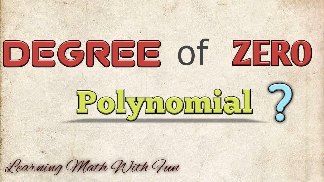 What is 'Degree of Zero Polynomial' $ Polynomial (part 2) $ #Degreeofzeropolynomial