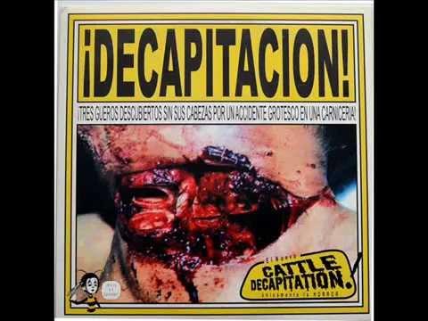 Cattle Decapitation - ¡Decapitacion! (Full Single) (2000)