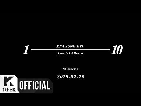 "[Teaser] Kim Sung Kyu(김성규) _ ""10 Stories"" Teaser (Short ver.)"