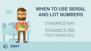 When to Use Serial and Lot Numbers in NAV