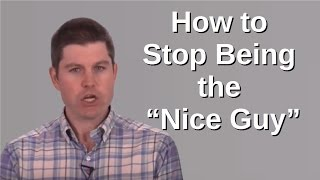 How to stop being the nice guy: don't supplicate to women and take the girl off the pedestal!