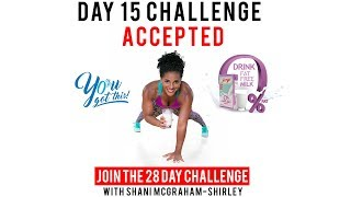"""Day 15: Serge 28 Day """"You Got This Challenge"""" with Shani McGraham-Shirley"""