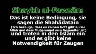 Shaykh al Fawzan: Sind 2 Zeugen für das Glaubensbekenntnis (Shahada) nötig?