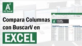 Comparar 2 Columnas con BuscarV en Excel  - (y también resaltar diferencias!)