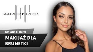 Makijaż dla Brunetki | Klaudia El Dursi x Pieczonka