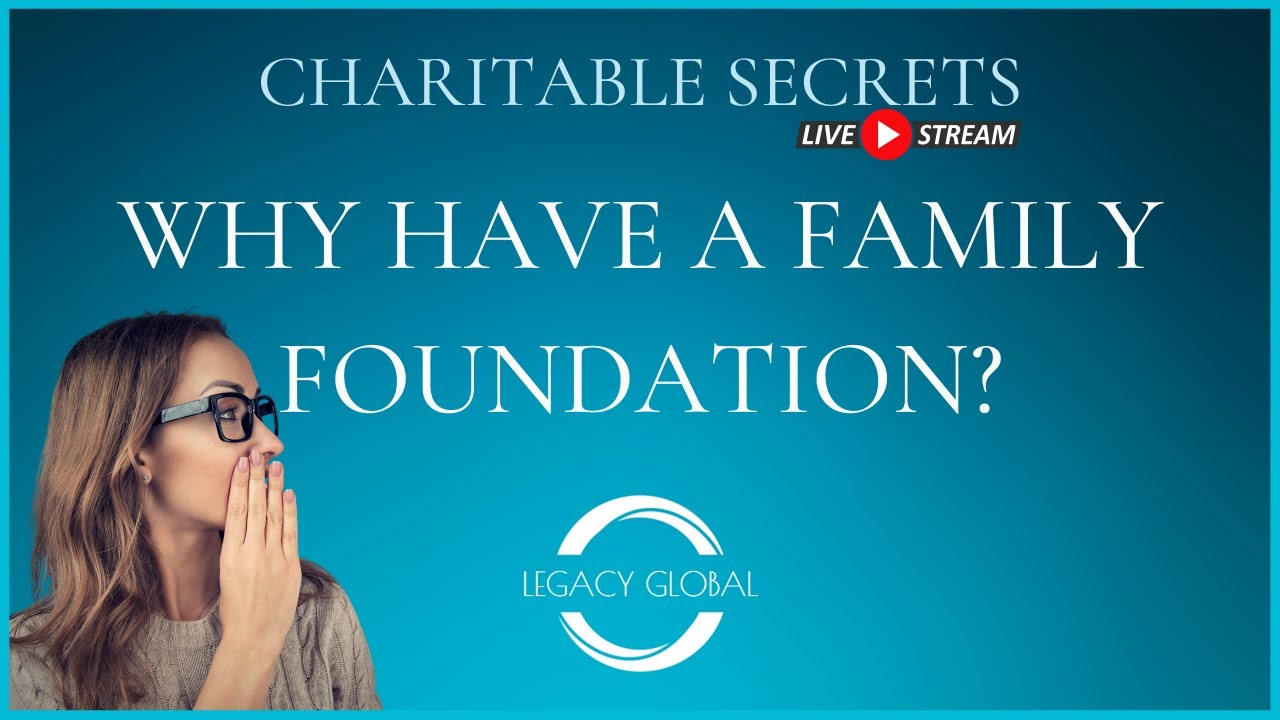 Why Have A Family Foundation