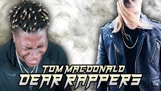 TOM MACDONALD - DEAR RAPPERS (May They Rest In Paridise)
