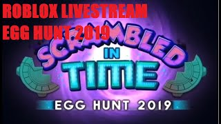 🔴 ROBLOX EGG HUNT 2019 LIVESTREAM #4 🔴