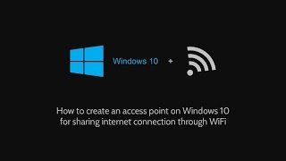 Turn your Windows 10 machine into a wireless access point using connectify